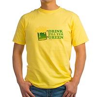 Drink Till Yer Green Yellow T-Shirt