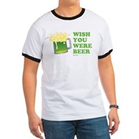 St Patrick's Wish You Were Beer Ringer T