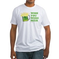 St Patrick's Wish You Were Beer Fitted T-Shirt