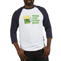 St Patrick's Wish You Were Beer Baseball Jersey