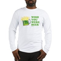 St Patrick's Wish You Were Beer Long Sleeve T-Shir