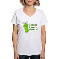St Patrick's Irish I Were Drunk Women's V-Neck T-S