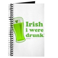 St Patrick's Irish I Were Drunk Journal