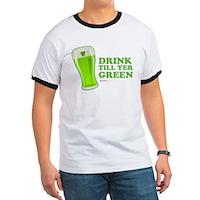 St Patrick's Day Drink Till Yer Green Ringer T