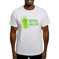 St Patrick's Day Drink Till Yer Green Light T-Shir
