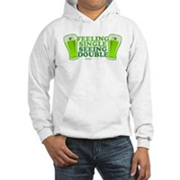 Feeling Single, Seeing Double Hooded Sweatshirt