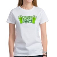 Feeling Single, Seeing Double Women's T-Shirt
