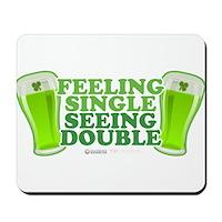 Feeling Single, Seeing Double Mousepad
