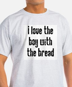 I Love the Boy With the Bread T-Shirt