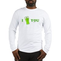 I Love You Beer Long Sleeve T-Shirt
