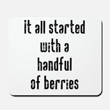 Handful of Berries Mousepad