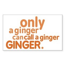 Only a ginger Decal
