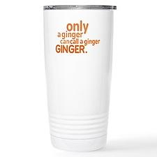 Only a ginger Travel Mug