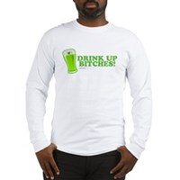 St Patrick's Drink Up Bitches Long Sleeve T-Shirt