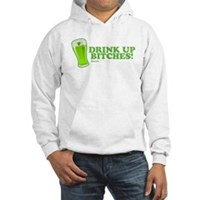 St Patrick's Drink Up Bitches Hooded Sweatshirt