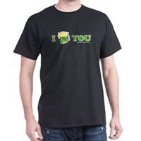 St Patrick's I Love You Beer Dark T-Shirt