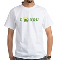 St Patrick's I Love You Beer White T-Shirt