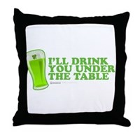 St Patrick's I'll Drink You Under The Table Throw