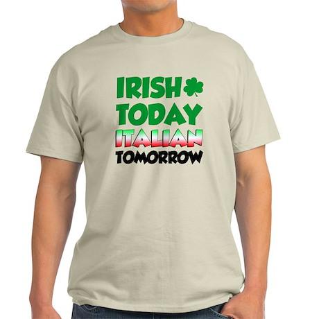 Irish Today Italian Tomorrow Light T-Shirt