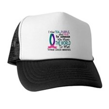 Means World To Me 1 Thyroid Cancer Shirts Trucker Hat