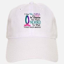 Means World To Me 1 Thyroid Cancer Shirts Baseball Baseball Cap