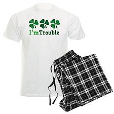 I'm Trouble Funny Irish Pajamas