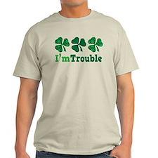 I'm Trouble Funny Irish T-Shirt