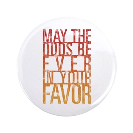 "May The Odds 3.5"" Button (100 pack)"