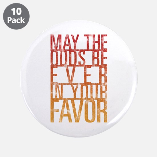 """May The Odds 3.5"""" Button (10 pack)"""