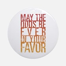 May The Odds Ornament (Round)