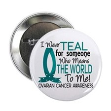 "Means World To Me 1 Ovarian Cancer Shirts 2.25"" Bu"