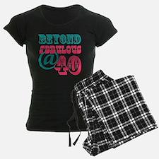 Beyond Fabulous 40th Birthday Pajamas