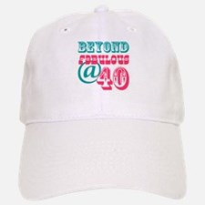 Beyond Fabulous 40th Birthday Baseball Baseball Cap