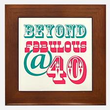Beyond Fabulous 40th Birthday Framed Tile
