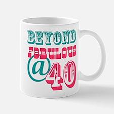 Beyond Fabulous 40th Birthday Small Small Mug