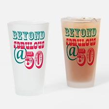 Beyond Fabulous 50th Birthday Drinking Glass