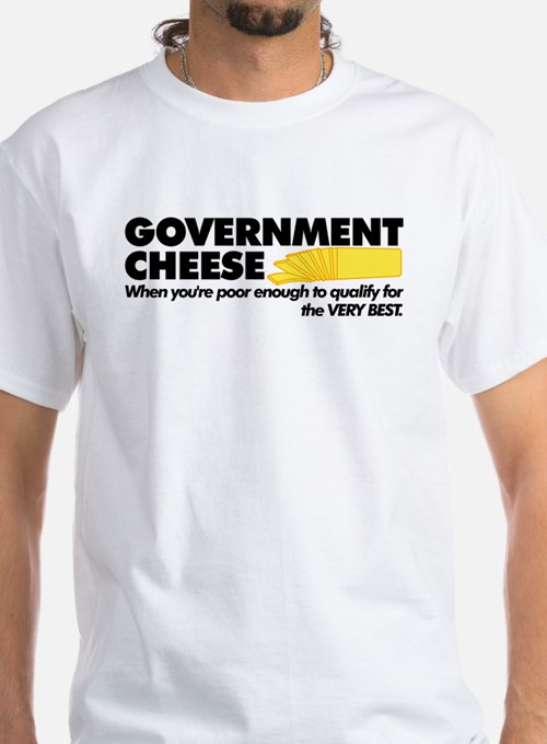 Government Cheese (10x4) T-Shirt