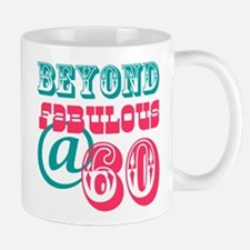 Beyond Fabulous 60th Birthday Mug