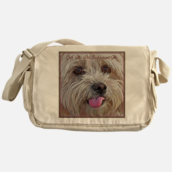 Only My Pets Understand Me Messenger Bag