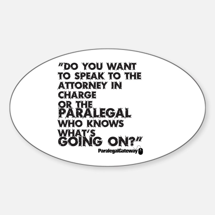 Paralegal In Charge [Text Bla Sticker (Oval)