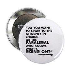 """Paralegal In Charge [Text Bla 2.25"""" Button (1"""