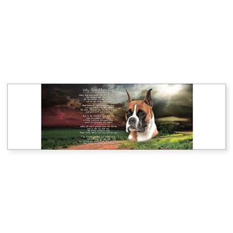 """""""Why God Made Dogs"""" Boxer Sticker (Bumper)"""