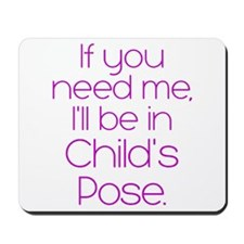In Child's Pose Mousepad