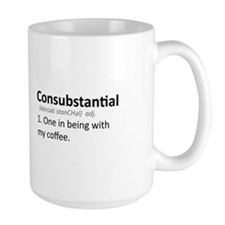 Consubstantial: One in being with my coffee (Lg)
