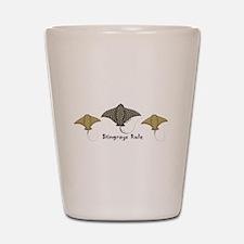 Stingrays Rule Shot Glass