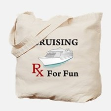 Cruising... Rx for Fun Tote Bag