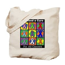 We Need a Cure Tote Bag