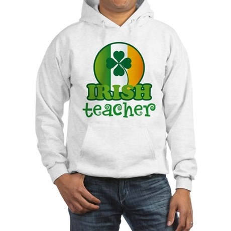 Irish Teacher Hooded Sweatshirt
