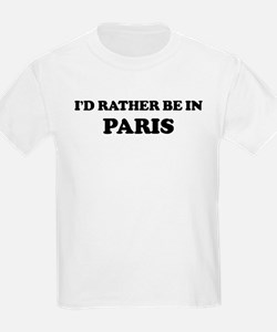 Rather be in Paris Kids T-Shirt