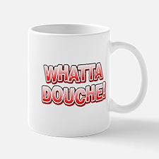WhattaDouche copy Mugs